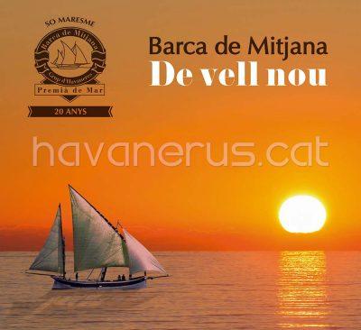 Barca de Mitjana, De Vell Nou