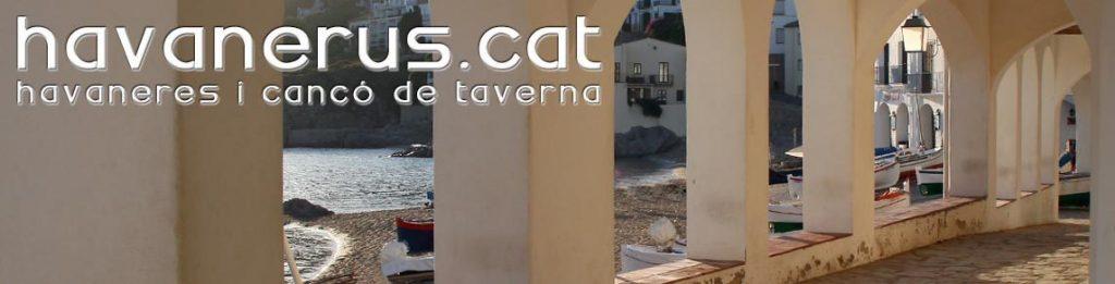 Havanerus.cat, Havaneres i cant de taverna
