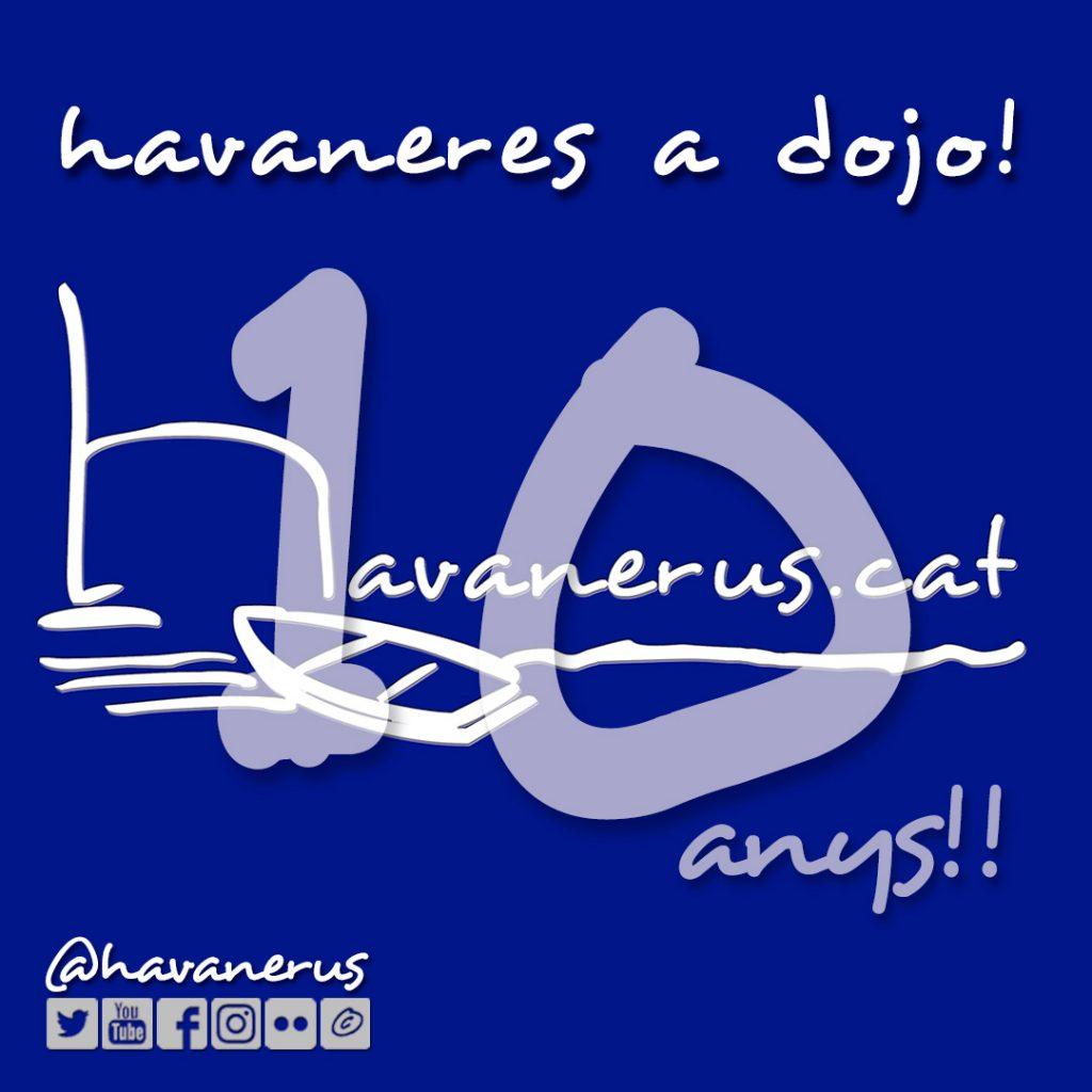 Havanerus 10 Anys